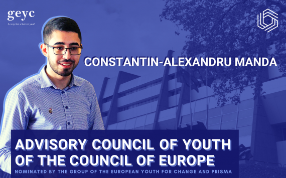 CONSTANTIN-ALEXANDRU MANDA is GEYC and PRISMA's nominee for a mandate in the ADVISORY COUNCIL ON YOUTH OF THE COUNCIL OF EUROPE